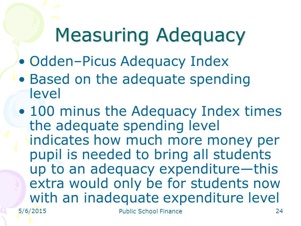 Measuring Adequacy Odden–Picus Adequacy Index