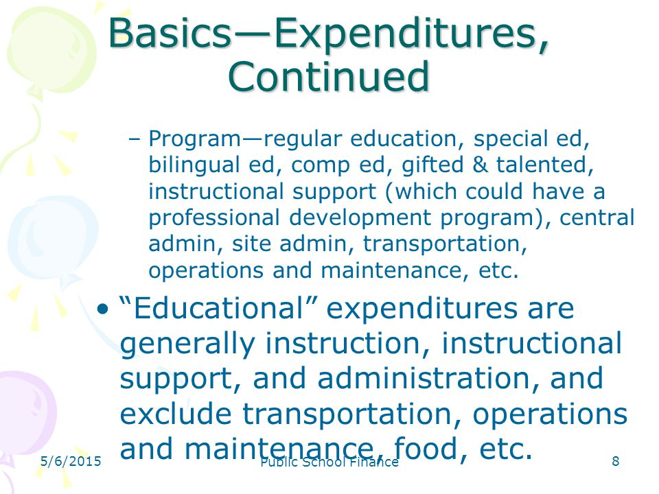 Basics—Expenditures, Continued
