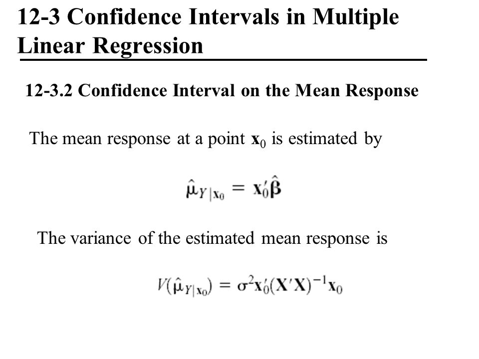 12-3 Confidence Intervals in Multiple Linear Regression