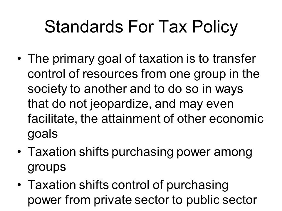Standards For Tax Policy