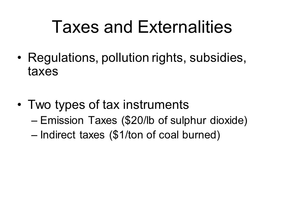 Taxes and Externalities
