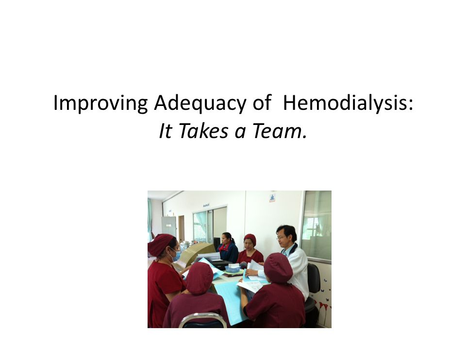 Improving Adequacy of Hemodialysis:
