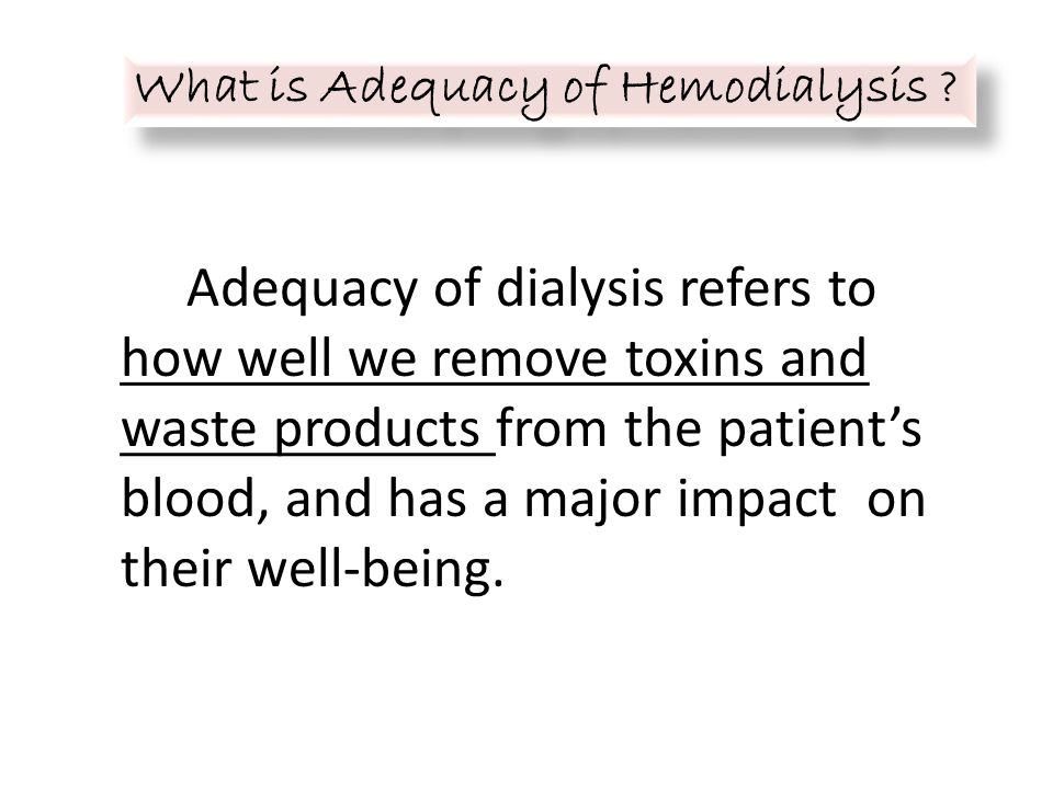 What is Adequacy of Hemodialysis