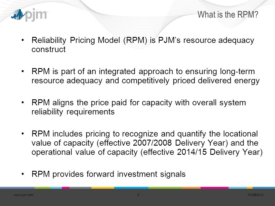 What is the RPM Reliability Pricing Model (RPM) is PJM's resource adequacy construct.
