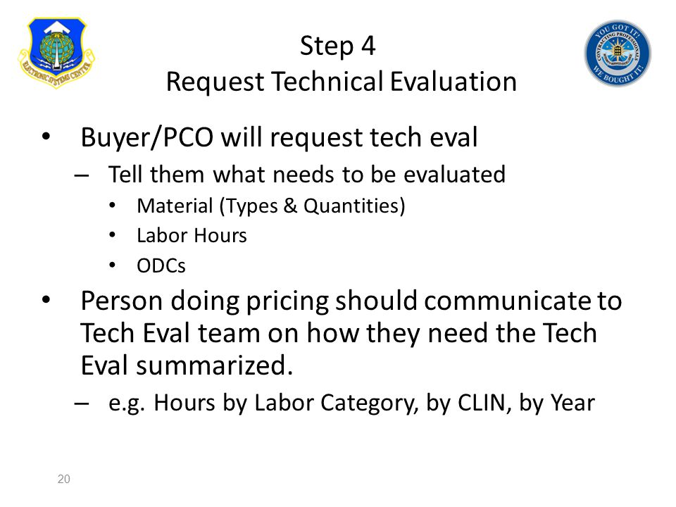Step 4 Request Technical Evaluation
