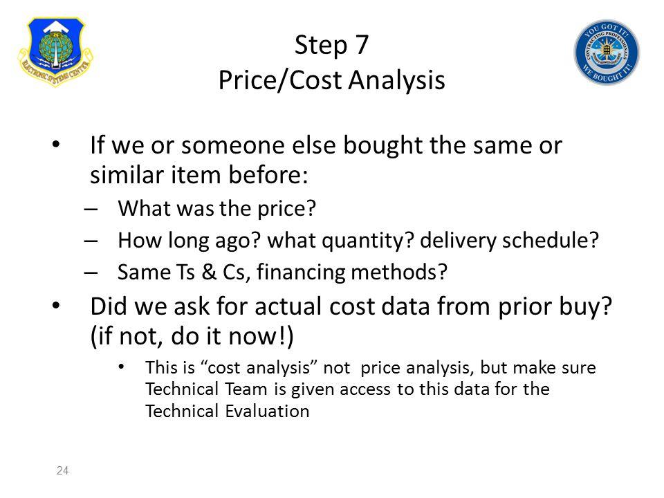 Step 7 Price/Cost Analysis