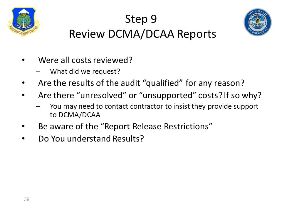 Step 9 Review DCMA/DCAA Reports