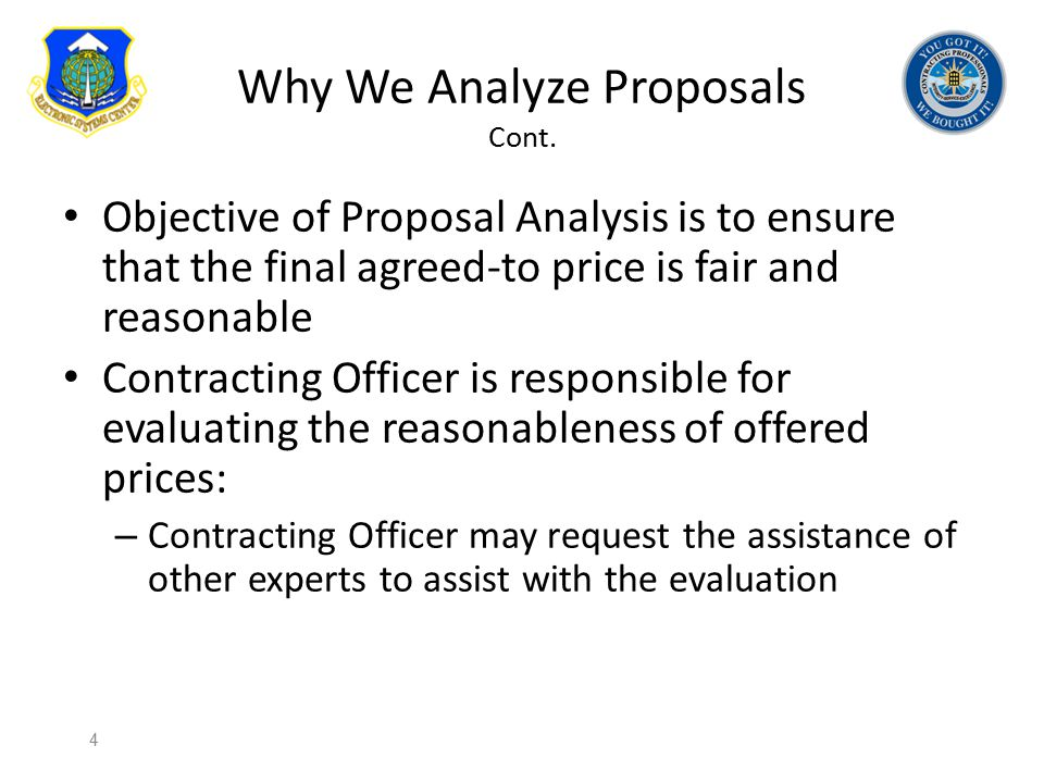Why We Analyze Proposals Cont.