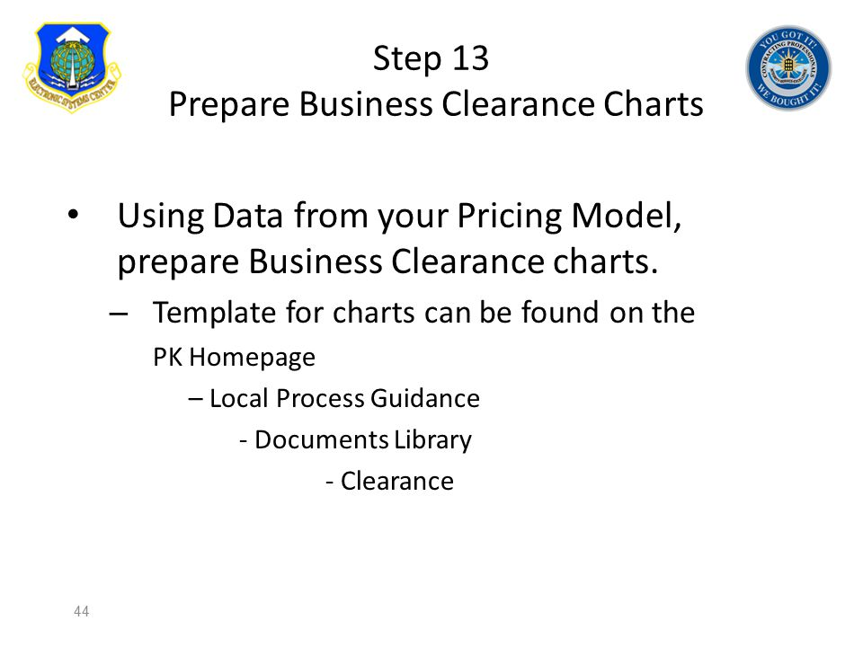 Step 13 Prepare Business Clearance Charts