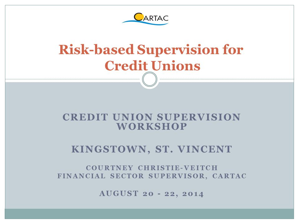 Risk-based Supervision for Credit Unions