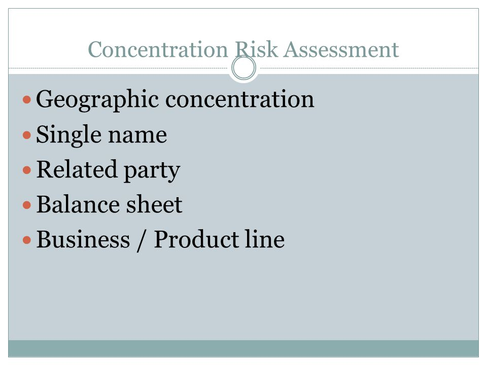 Concentration Risk Assessment