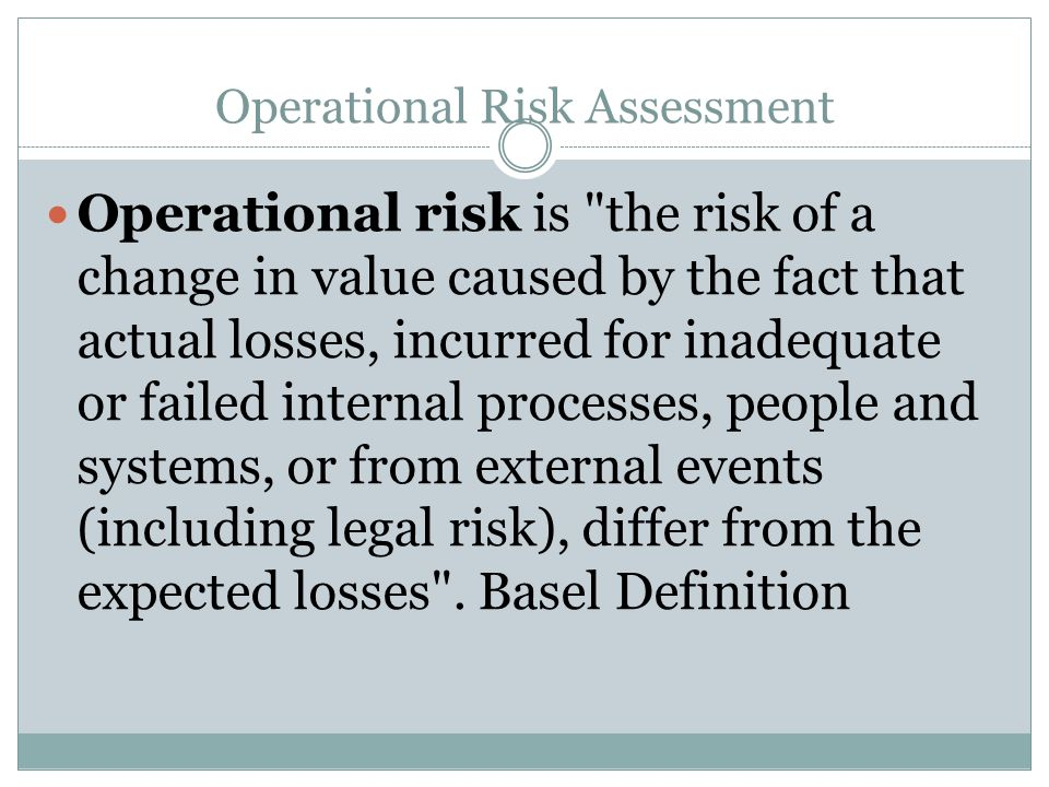 Operational Risk Assessment