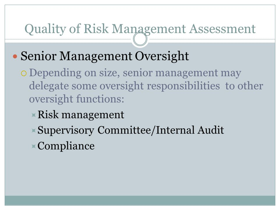 Quality of Risk Management Assessment