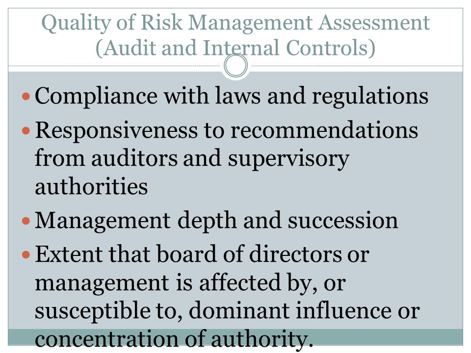 Quality of Risk Management Assessment (Audit and Internal Controls)