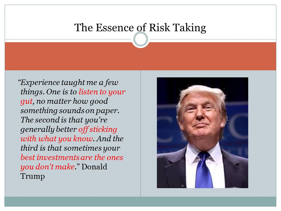 The Essence of Risk Taking