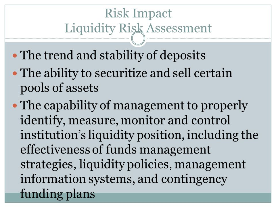 Risk Impact Liquidity Risk Assessment