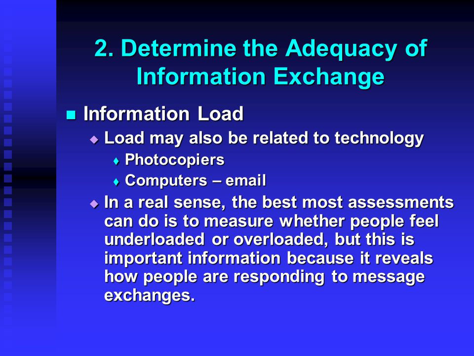 2. Determine the Adequacy of Information Exchange