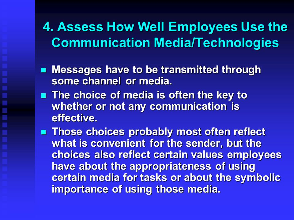 4. Assess How Well Employees Use the Communication Media/Technologies