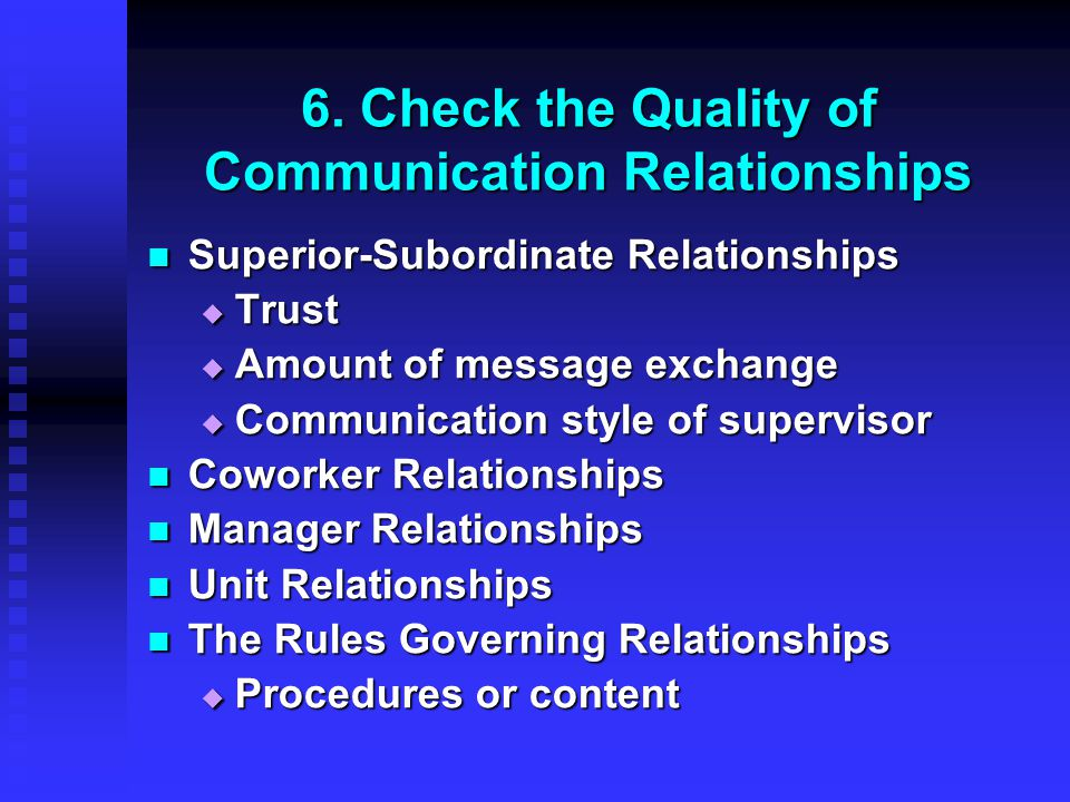 6. Check the Quality of Communication Relationships