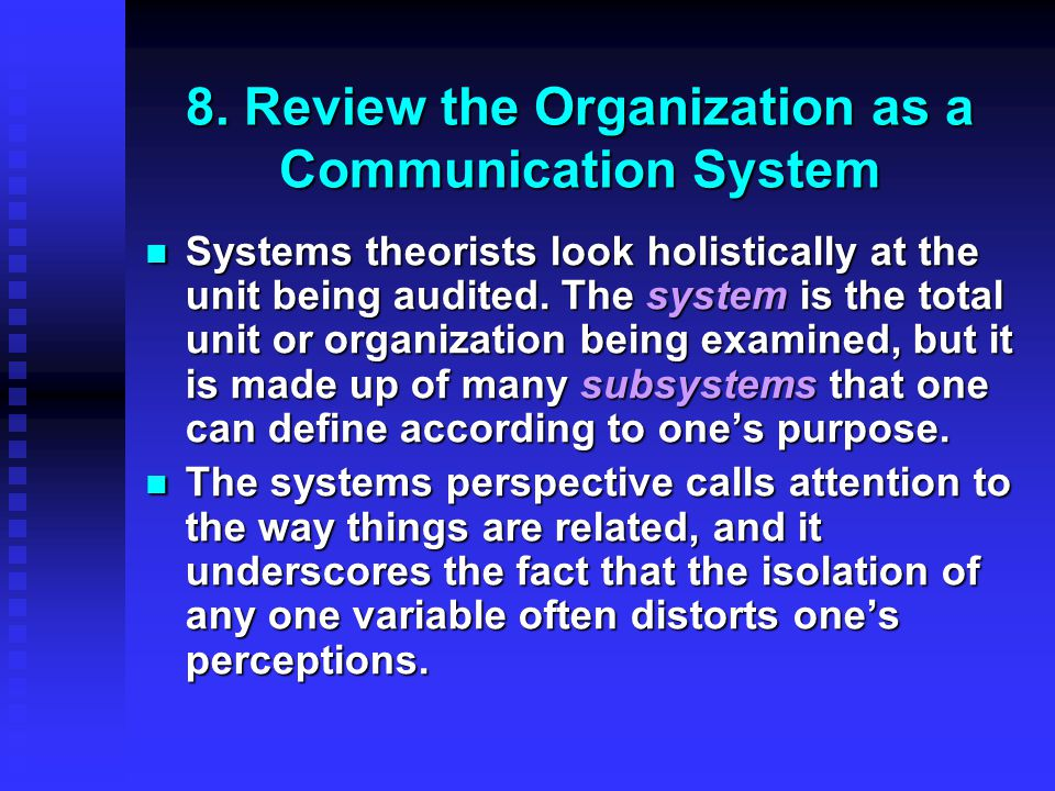 8. Review the Organization as a Communication System