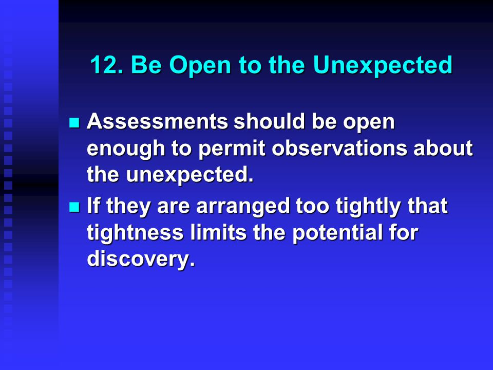 12. Be Open to the Unexpected