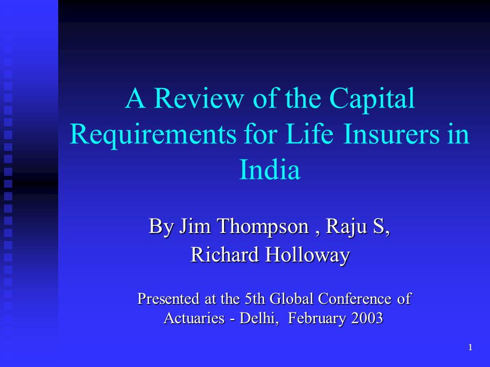 A Review of the Capital Requirements for Life Insurers in India