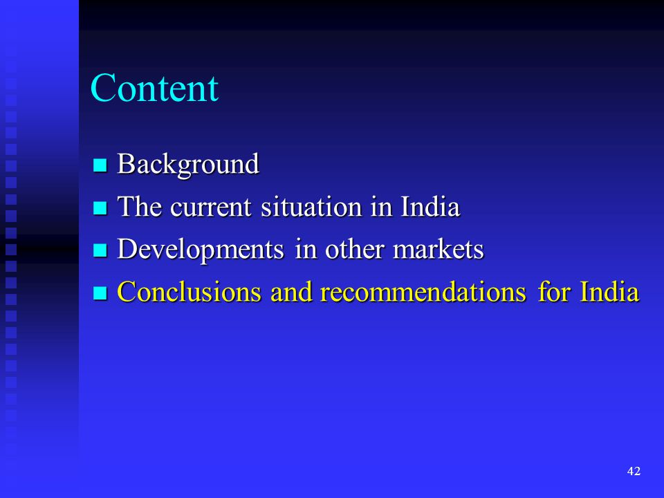 Content Background The current situation in India