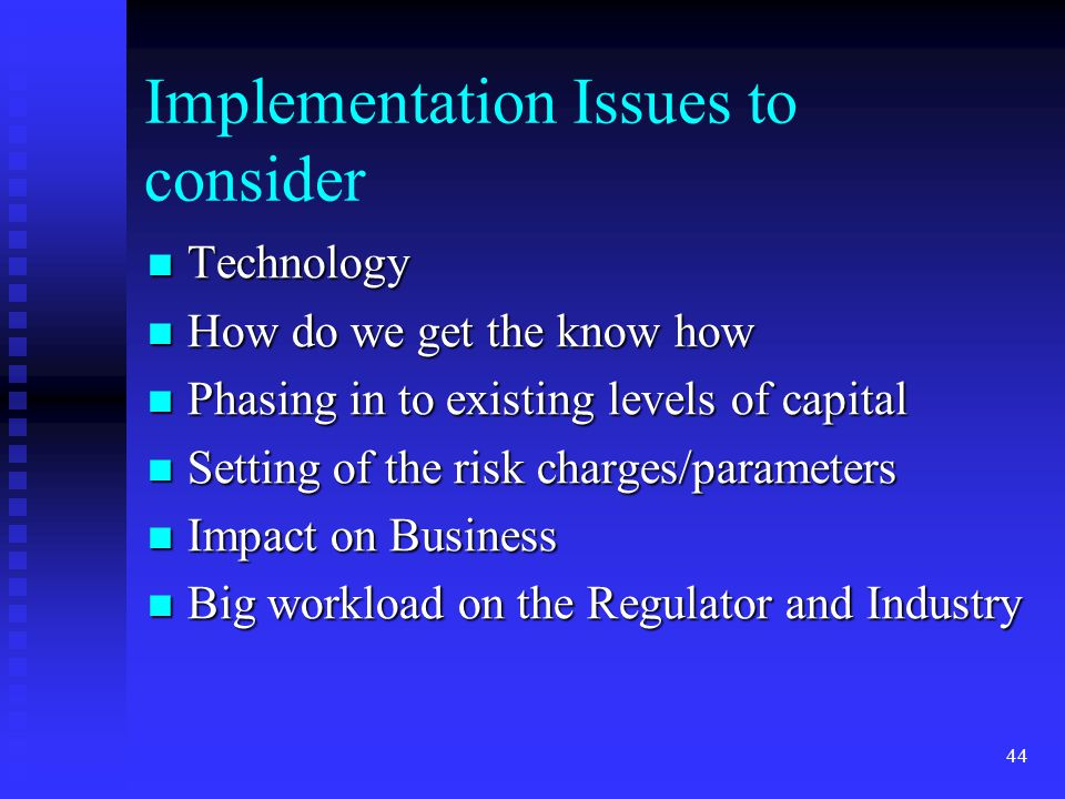 Implementation Issues to consider