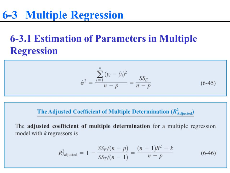 6-3 Multiple Regression Estimation of Parameters in Multiple Regression