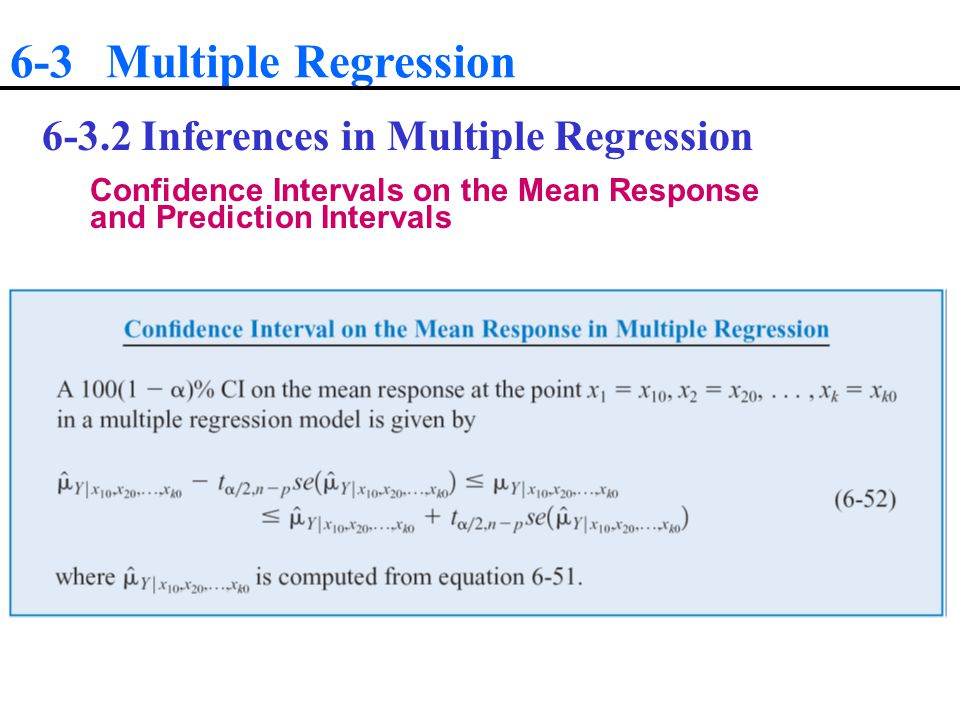 6-3 Multiple Regression 6-3.2 Inferences in Multiple Regression