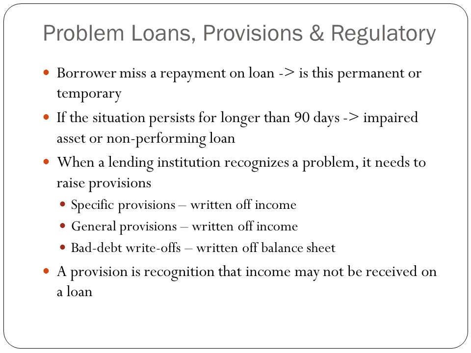 Problem Loans, Provisions & Regulatory
