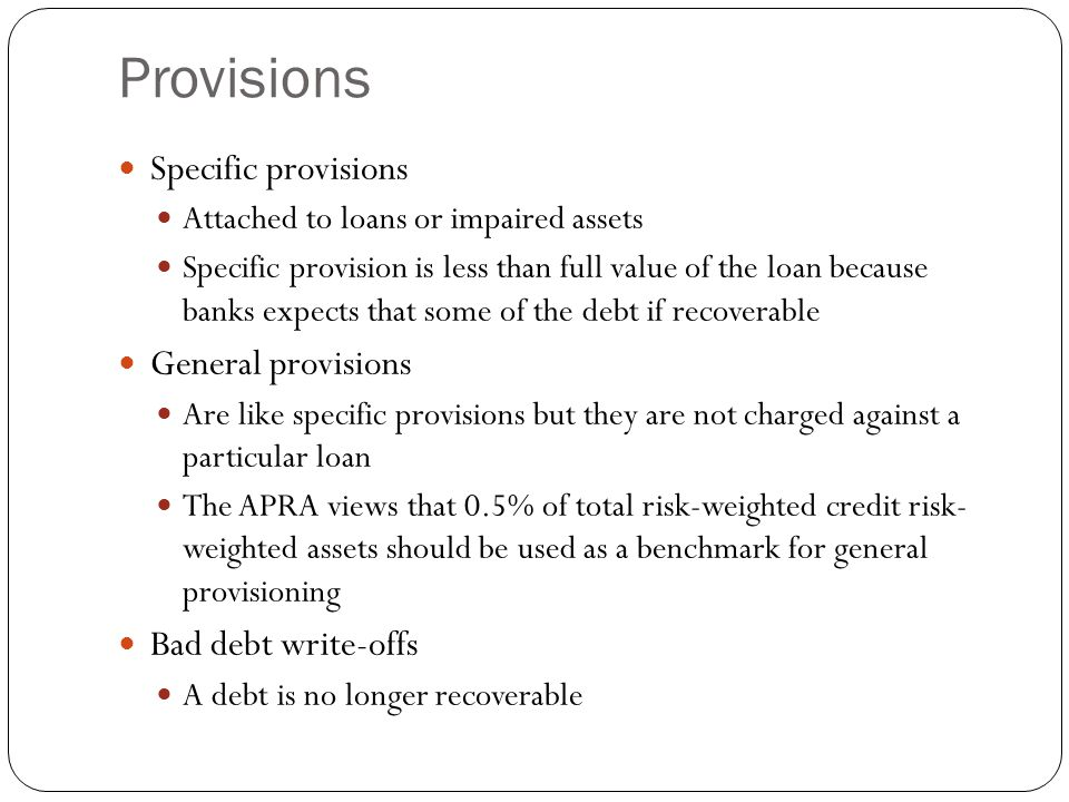 Provisions Specific provisions General provisions Bad debt write-offs