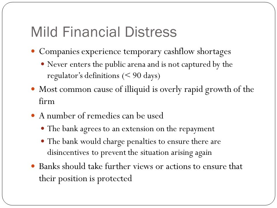 Mild Financial Distress