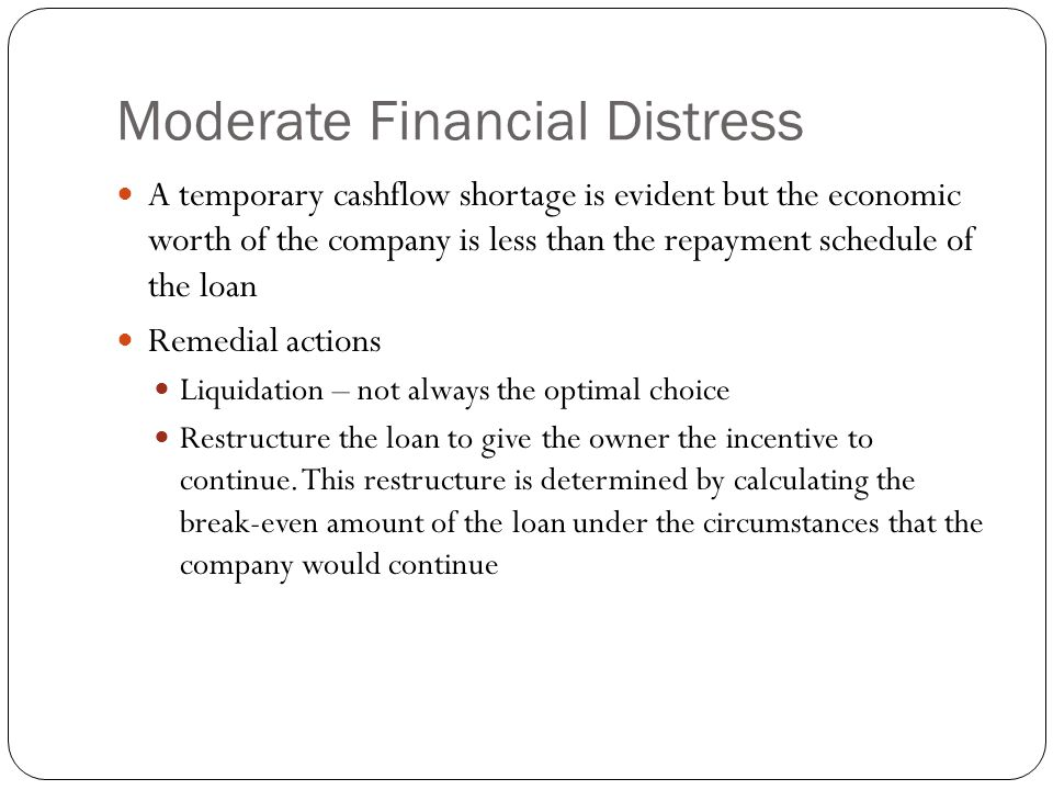 Moderate Financial Distress