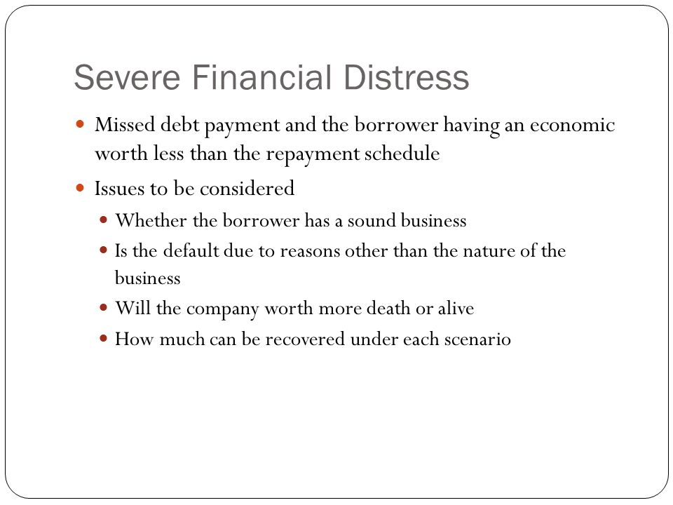 Severe Financial Distress