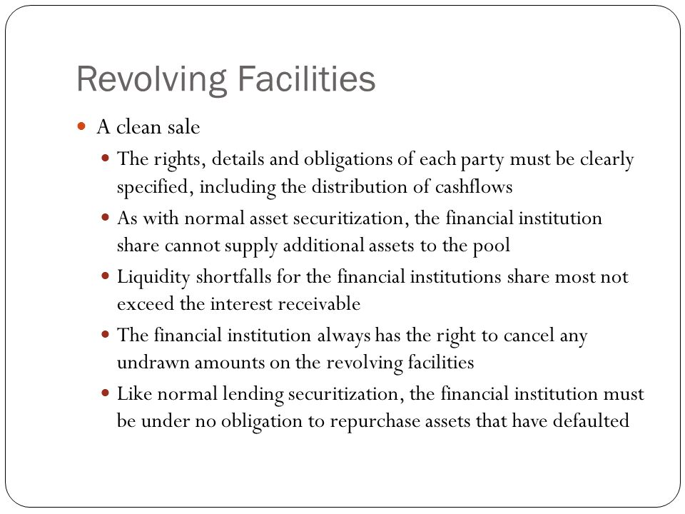 Revolving Facilities A clean sale