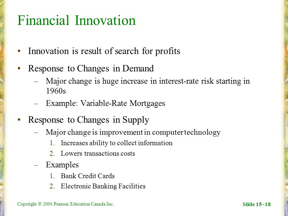 Financial Innovation Innovation is result of search for profits