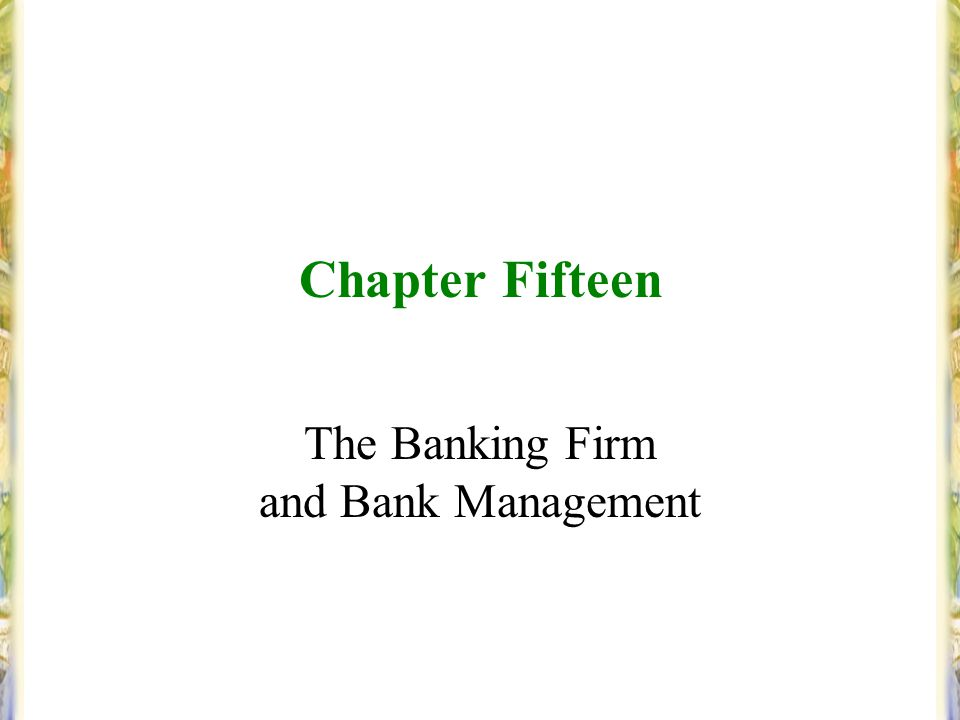 The Banking Firm and Bank Management