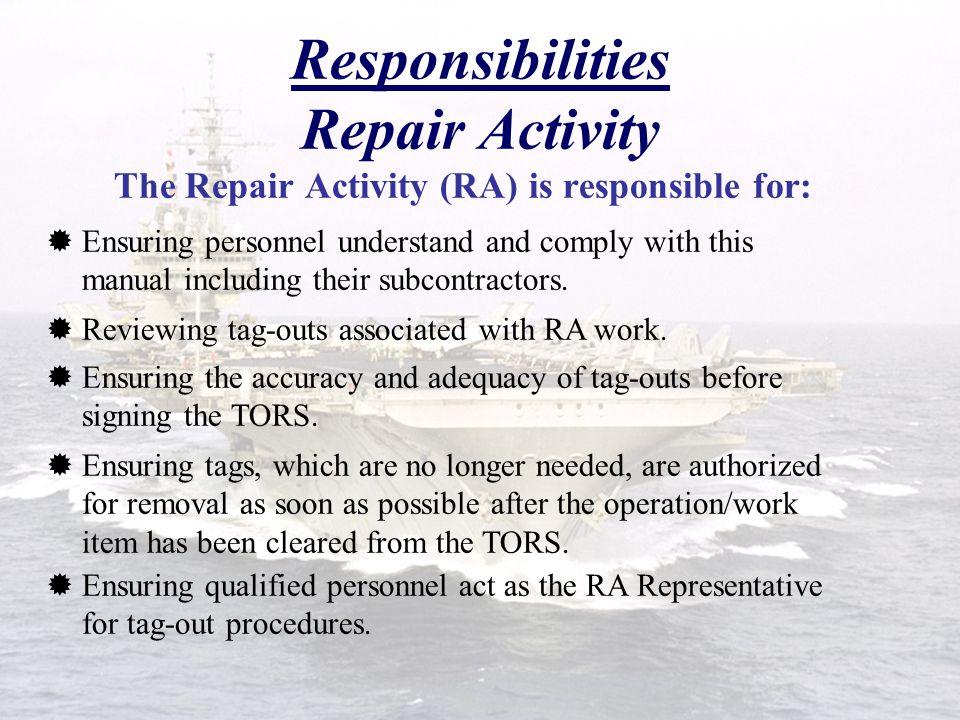 Responsibilities Repair Activity