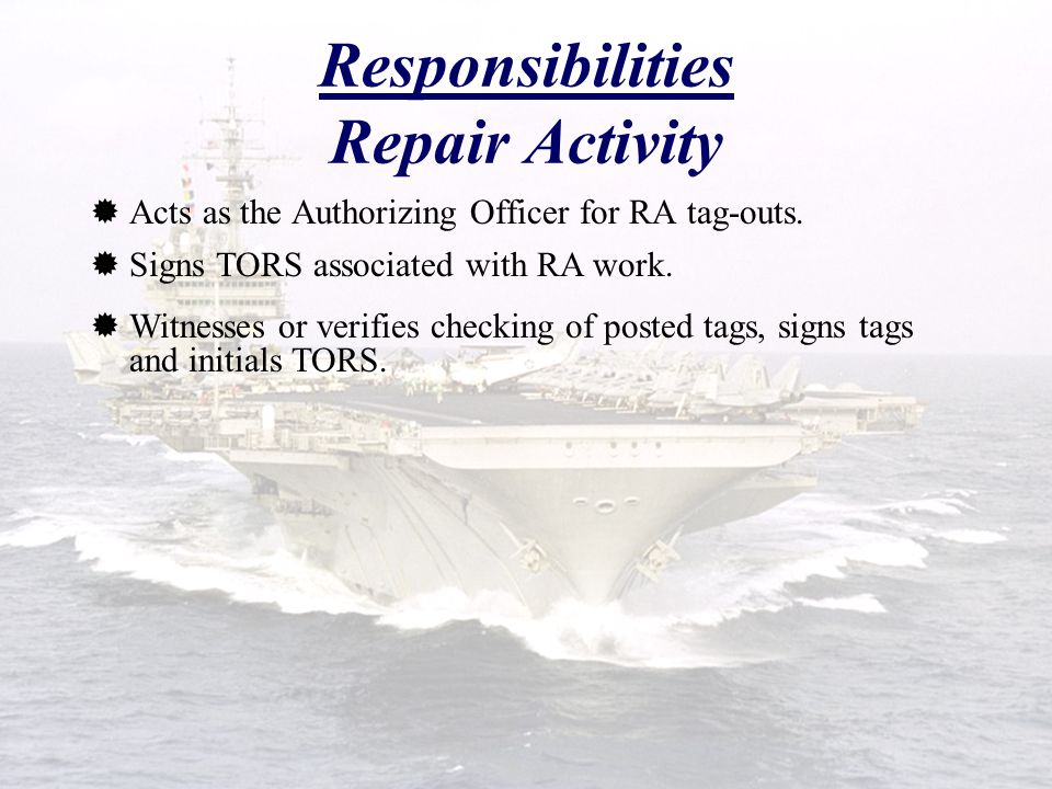 Responsibilities Repair Activity