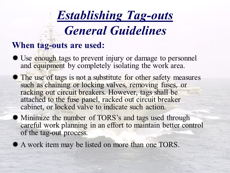 Establishing Tag-outs General Guidelines