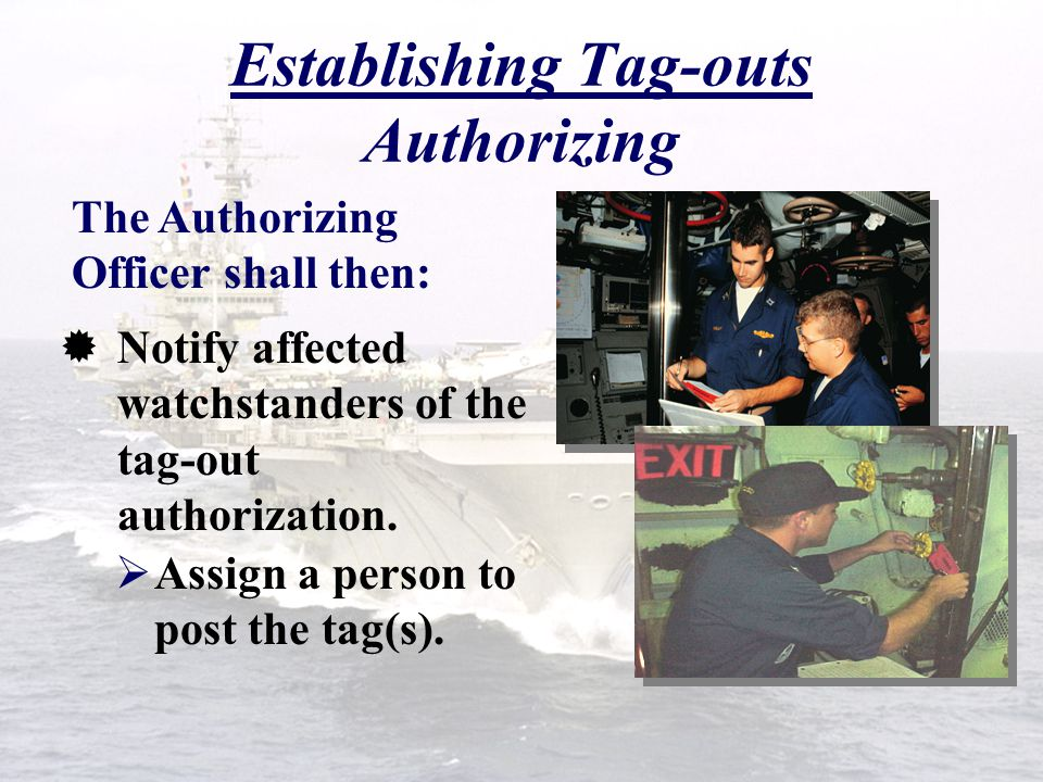 Establishing Tag-outs Authorizing