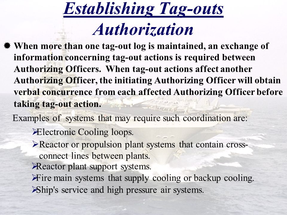 Establishing Tag-outs Authorization