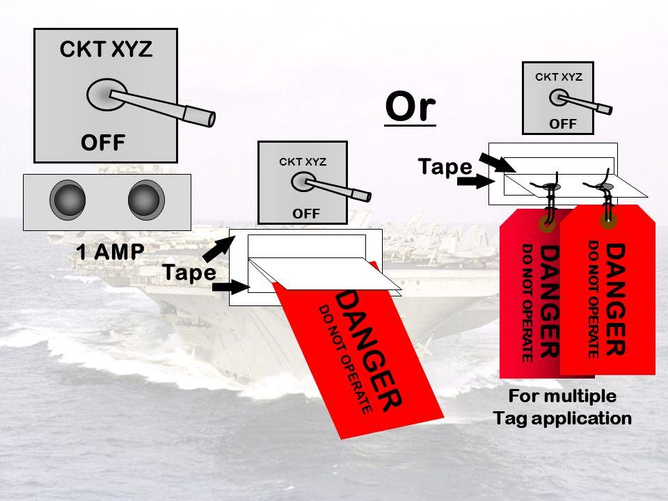 Or DANGER DANGER DANGER CKT XYZ OFF Tape 1 AMP Tape For multiple