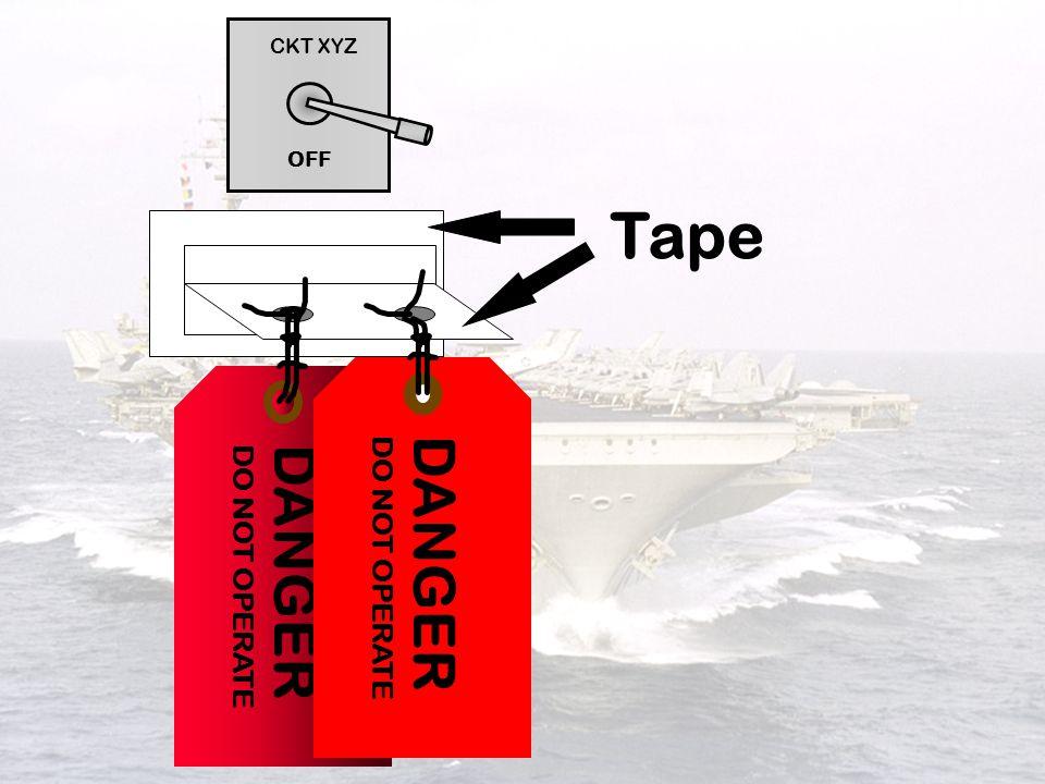 CKT XYZ OFF Tape DANGER DO NOT OPERATE DANGER DO NOT OPERATE