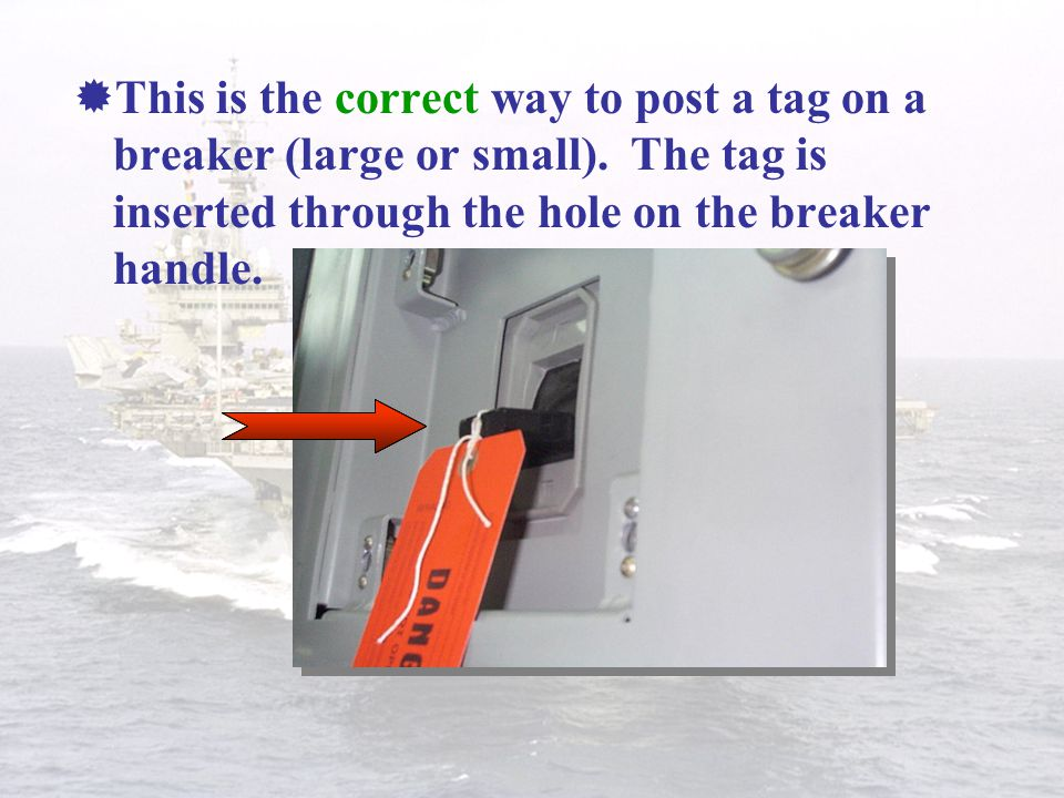 This is the correct way to post a tag on a breaker (large or small)