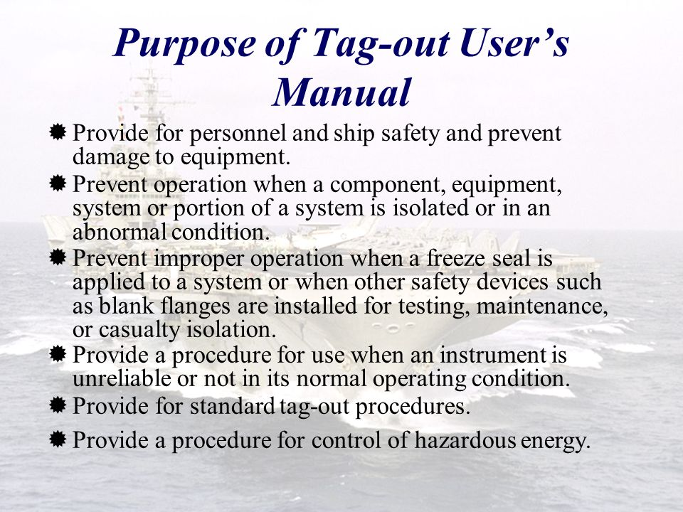 Purpose of Tag-out User's Manual