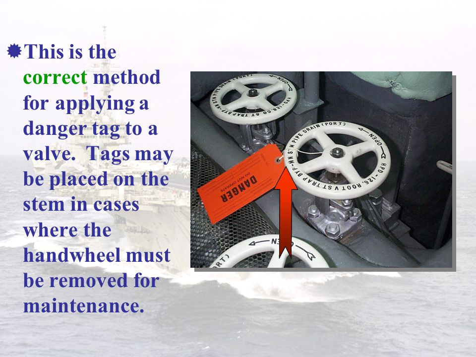 This is the correct method for applying a danger tag to a valve