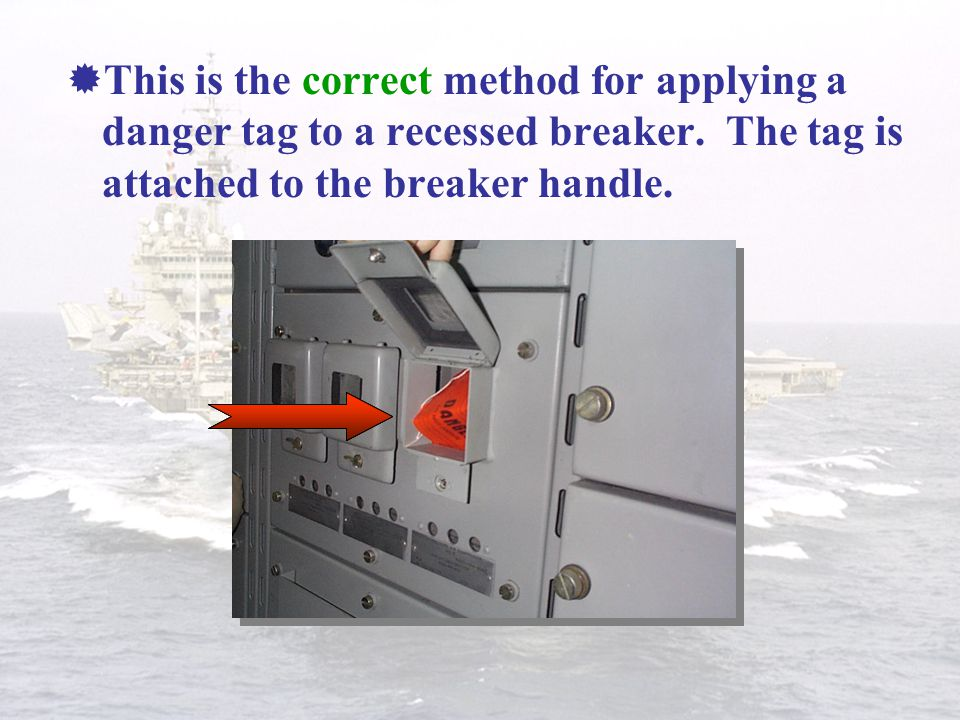 This is the correct method for applying a danger tag to a recessed breaker.