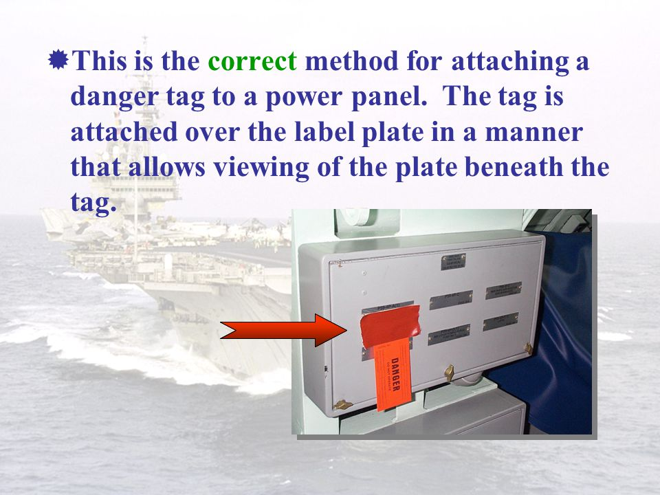 This is the correct method for attaching a danger tag to a power panel